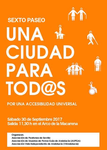 cartel del sexto paseo de viandalucia una ciudad para todos