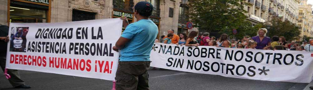 cartel en manifestacion , dignidad en la asistencia personal, derechos humanos, ya